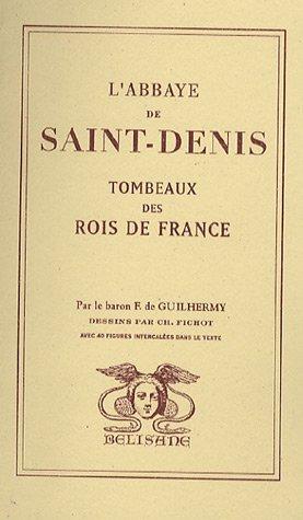 9782910730338: L'abbaye Saint-Denis : Tombeaux des rois de France