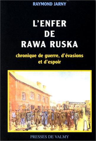 9782910733513: L'enfer de Rawa Ruska (French Edition)
