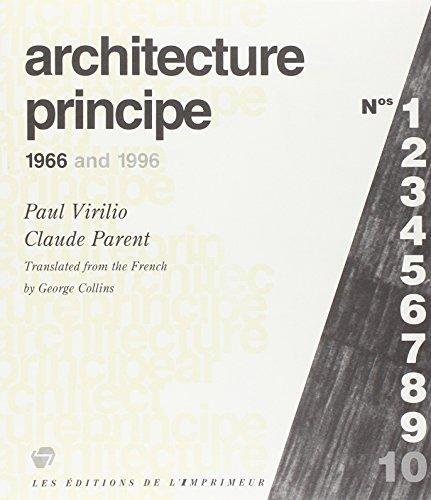 Architecture principe 1966 et 1996: Virilio, Paul; Parent, Claude