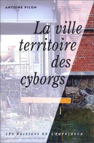 9782910735166: La Ville, territoire des cyborgs