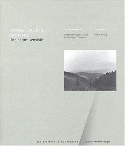 Passions et raisons du paysage (French Edition): Collectif