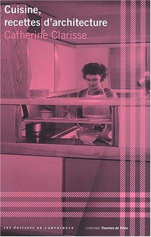 9782910735951: Cuisine, recettes d'architecture
