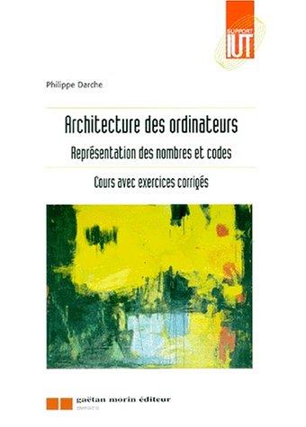 9782910749491: Architecture des ordinateurs
