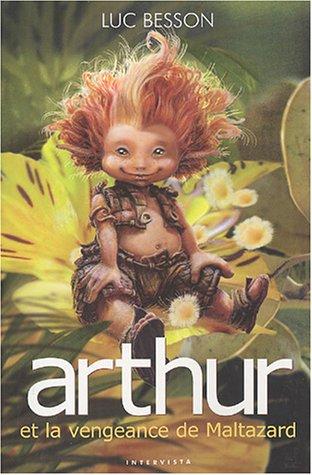 9782910753252: Arthur et les Minimoys - Tome 3 : La Vengeance de Maltazard
