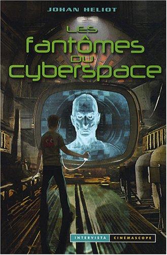 9782910753825: Les fant�mes du cyberspace