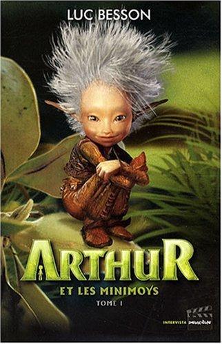 9782910753955: Arthur et les Minimoys, Tome 1 :