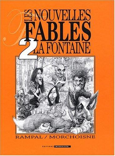 9782910753979: Les nouvelles Fables de La Fontaine : Tome 2