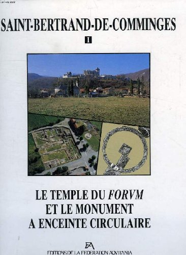 9782910763008: Saint-Bertrand-de-Comminges (Etudes d'archeologie urbaine) (French Edition)