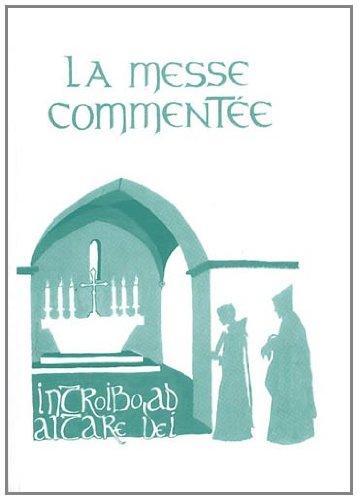 9782910769284: la messe commentee