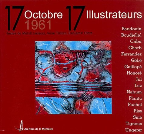 9782910780074: 17 octobre 1961 - 17 illustrateurs (French Edition)