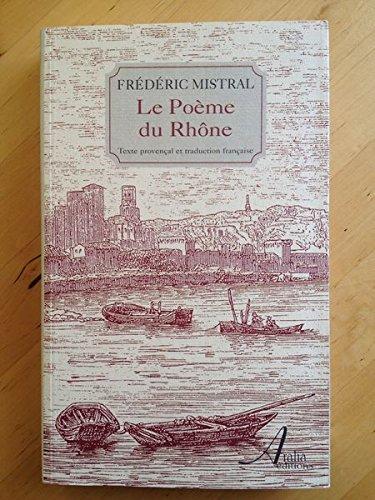 9782910786137: Le poème du Rhône.