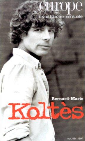 9782910814267: Revue Europe 823-824: Bernard-Marie Koltes
