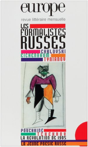 Les formalistes russes. (= Europe, revue litteraire: Dobzynski, Charles: