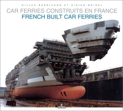 9782910821050: Car, ferries construits en France