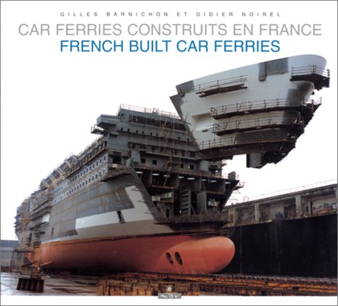 Cars ferries construits en france / French built car ferries