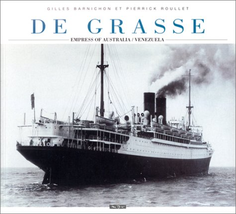 The French Liner De Grasse Empress of Australia / Venezuela