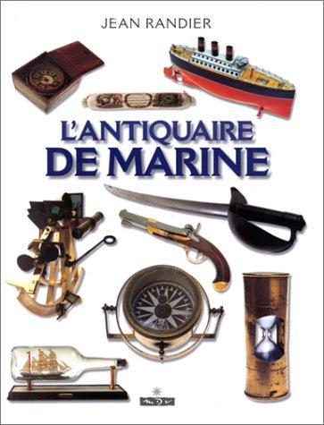 9782910821180: L' Antiquaire de marine