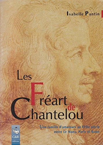9782910853105: Les Freres Freart de Chantelou