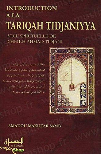 9782910856052: Introduction a la Tariqah Tidjaniyya