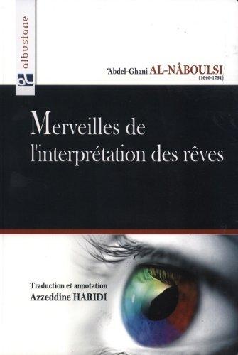 9782910856663: MERVEILLES DE L'INTERPRETATION DES REVES