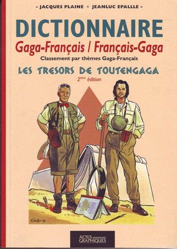 9782910868987: Les tr�sors de Toutengaga. : Dictionnaire gaga-fran�ais/fran�ais-gaga