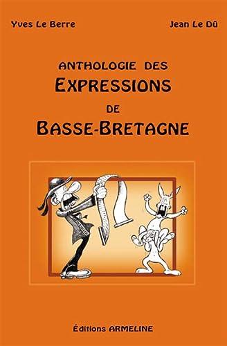 9782910878061: Anthologie des expressions basse bretagn (French Edition)