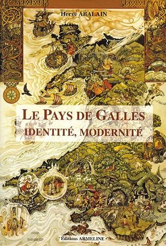 9782910878078: Le Pays de Galles: Identité, modernité (French Edition)