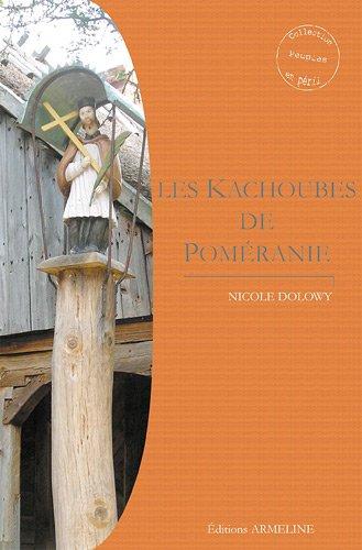 9782910878405: Les Kachoubes de Poméranie