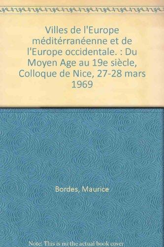Villes de l'Europe méditerranéenne et de l'Europe occidentale. Du Moyen-&...