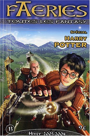 9782910899875: Faeries, N� 13, Hiver 2003-20 : Sp�cial Harry Potter