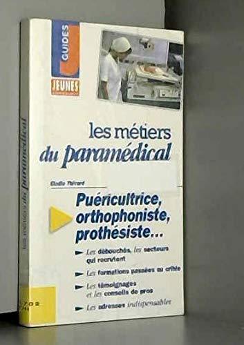9782910934170: Les métiers du paramédical