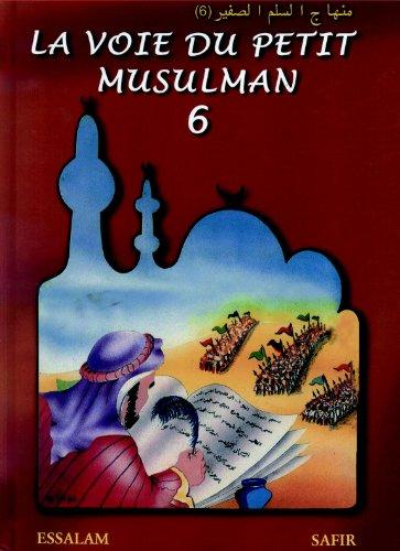 9782910941451: La Voie du Petit Musulman 6