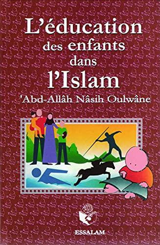 9782910941628: L'Education des Enfants Dans l'Islam