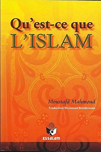 9782910941840: Qu'Est Ce Que l'Islam ?