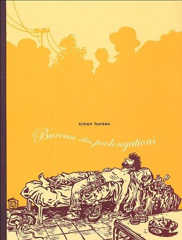 Bureau des prolongations (French Edition): Simon Hureau