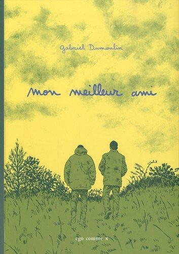 Mon meilleur ami (French Edition): Gabriel Dumoulin