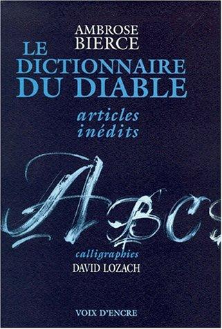 9782910957353: Le dictionnaire du diable : Articles in�dits