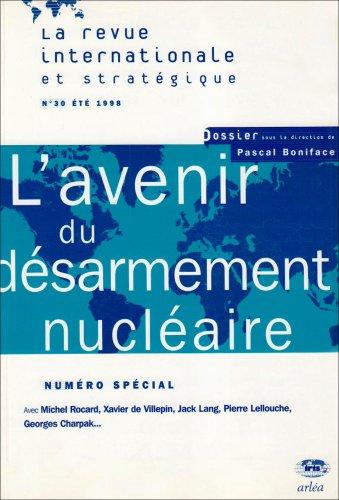 9782910975173: Revue Iris numéro 30, désarmement nucléaire