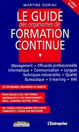 le guide des organismes de formation continue: Martine Doriac
