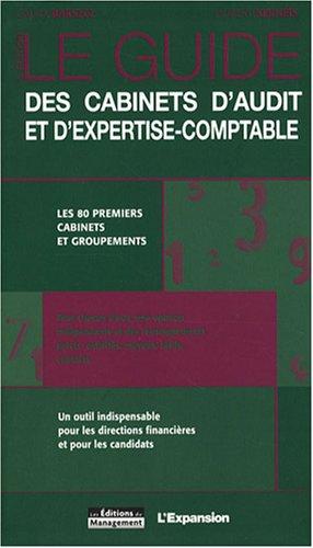 Le guide des cabinets d'audit et d'expertise-comptable (French Edition): Caura Barszcz