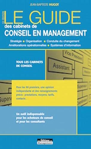 Le guide des cabinets de conseil en management: Jean-Baptiste Hugot