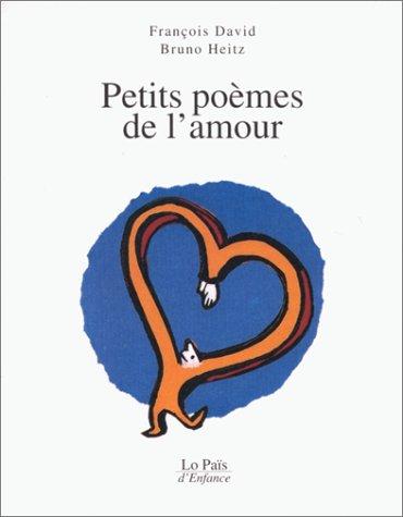 PETITS POÈMES DE L'AMOUR: DAVID FRAN�OIS