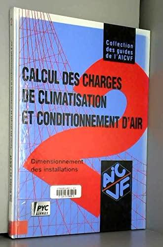 9782911008221: Guide AICVF n°2 : Calcul des charges de climatisat