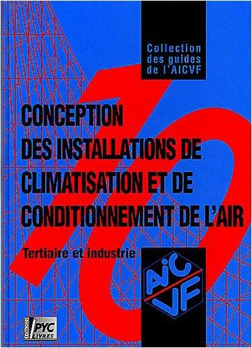 9782911008290: Guide AICVF n�10 : Conception des installations de