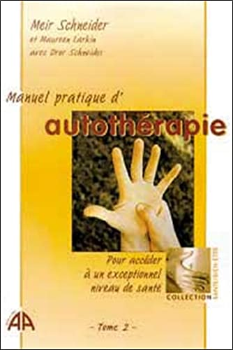 9782911022425: Manuel pratique d'autothérapie, tome 2