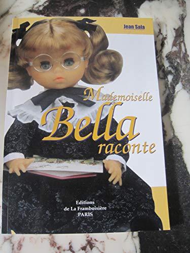 9782911030383: Mademoiselle bella raconte