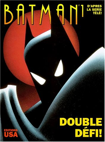 9782911033445: Batman, tome 1 : Double défi