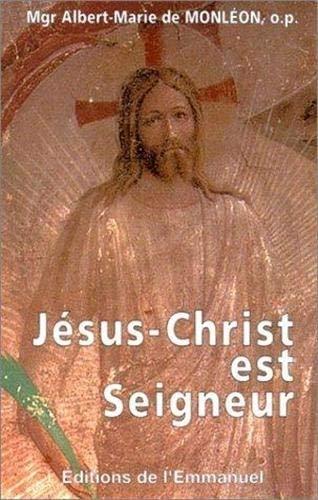 9782911036057: Jésus Christ est seigneur
