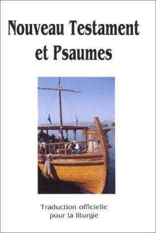 9782911036378: Enfin un Nouveau Testament et psaumes cartonné à bon marché avec les textes officiels de la liturgie catholique