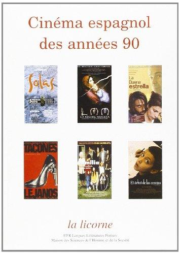 9782911044687: La licorne n�58 (2001) : cinema espagnol des annees 90